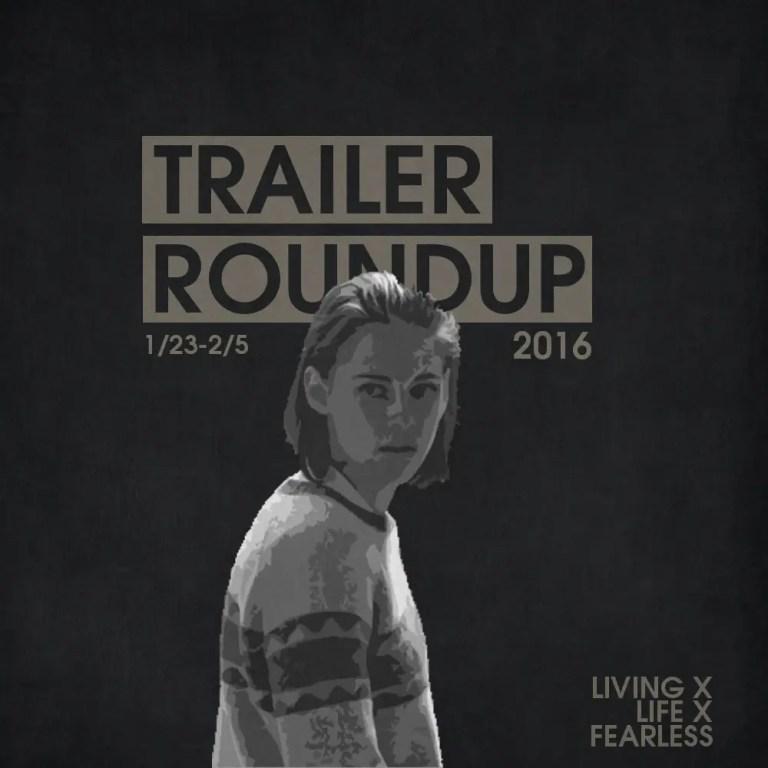Trailer Roundup 1/23/17