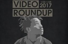 Video Roundup 1/22/17