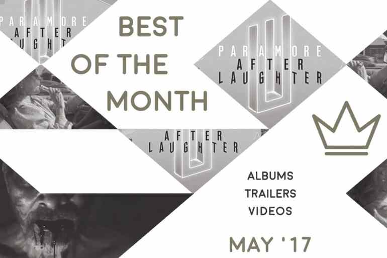 Best of the Month: May 2017