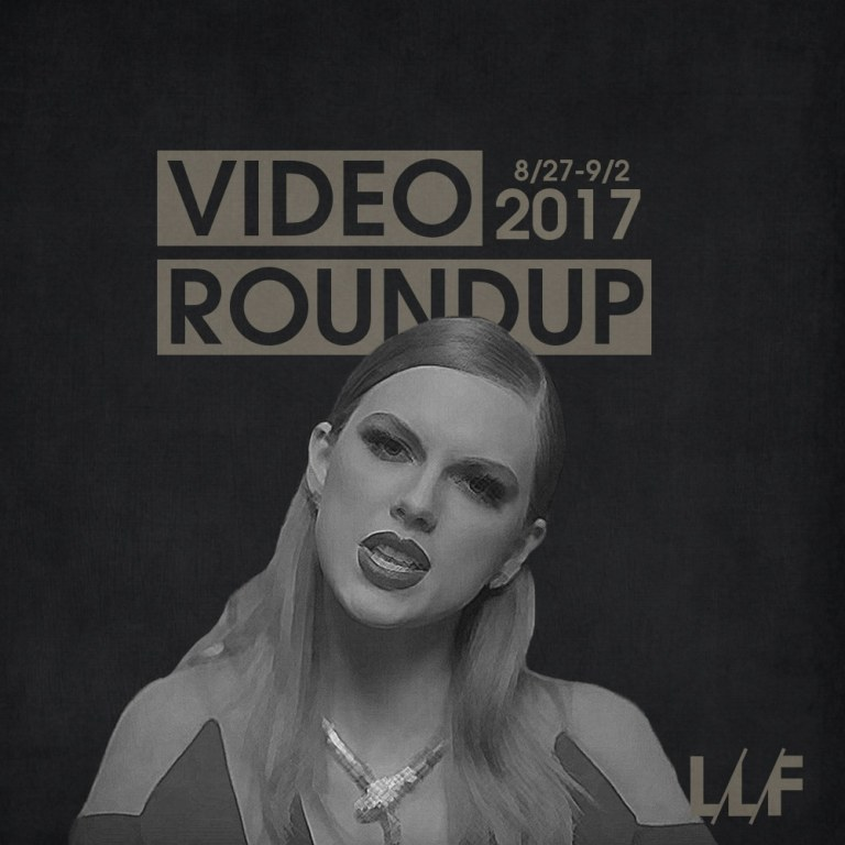 Video Roundup 8/27/17