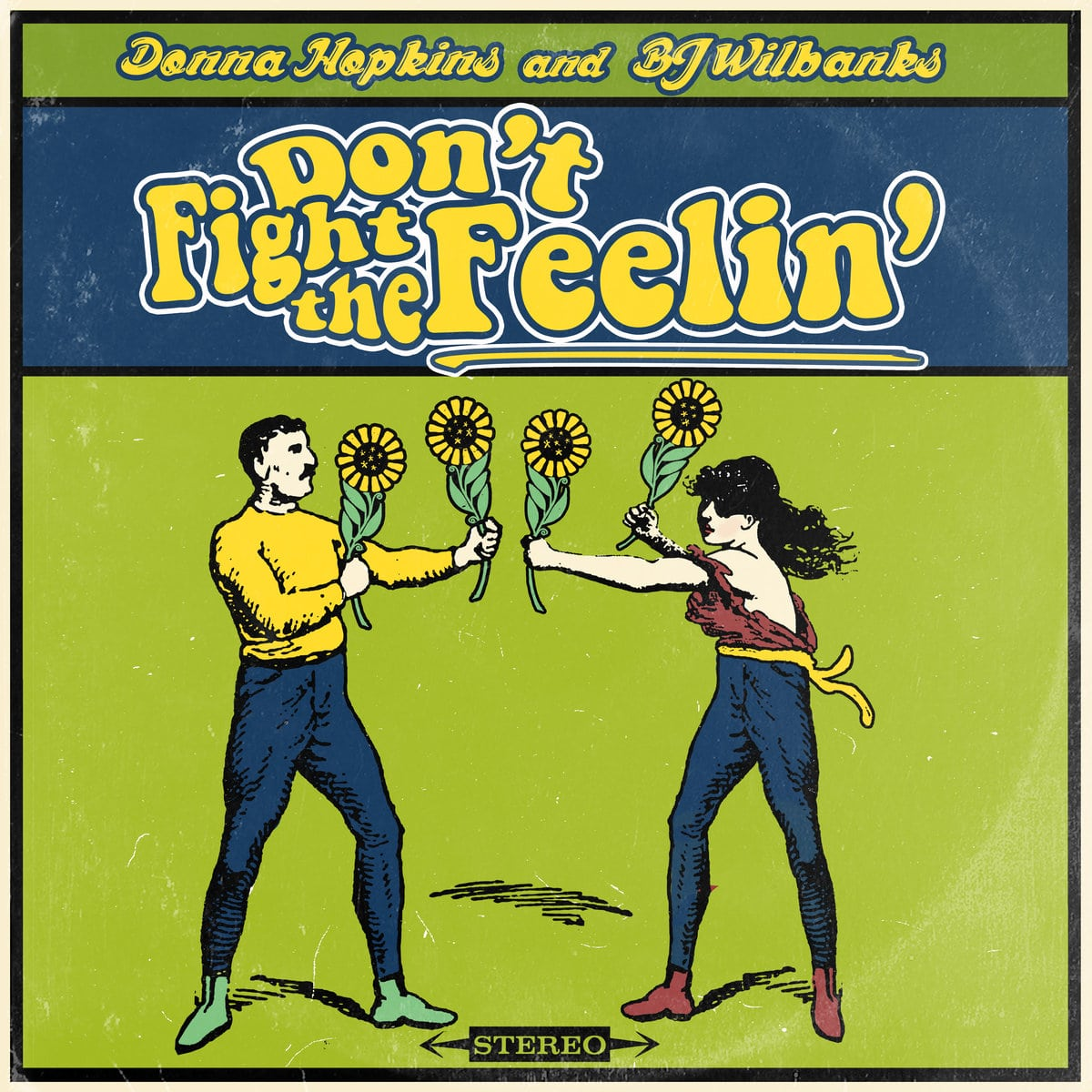 BJ Wilbanks - Don't Fight the Feelin'