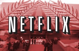 The Next Great Hollywood Debate: Traditionalist Filmmakers vs. Netflix   Features   LIVING LIFE FEARLESS