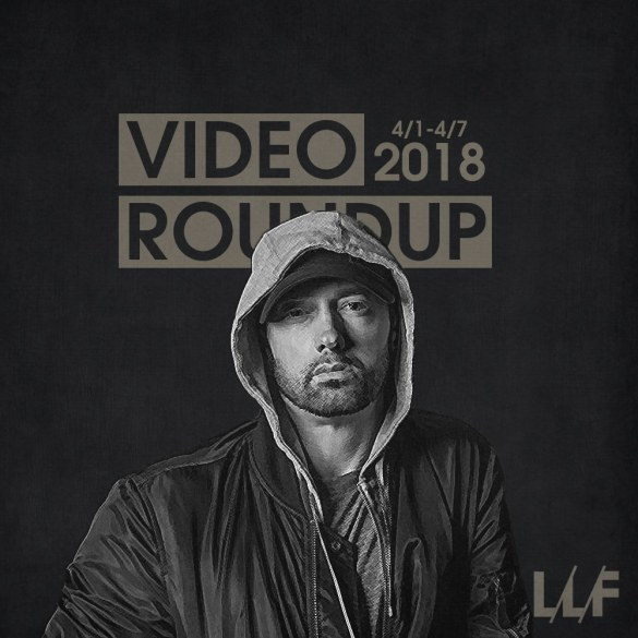 Video Roundup 4/1-4/7 | Reactions | LIVING LIFE FEARLESS