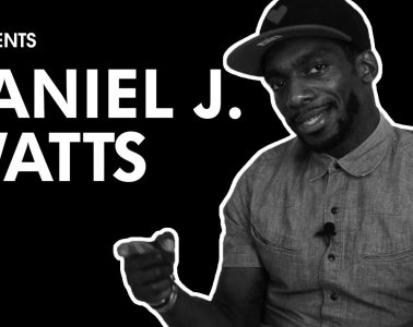 Daniel J. Watts | PRESENTS | LIVING LIFE FEARLESS