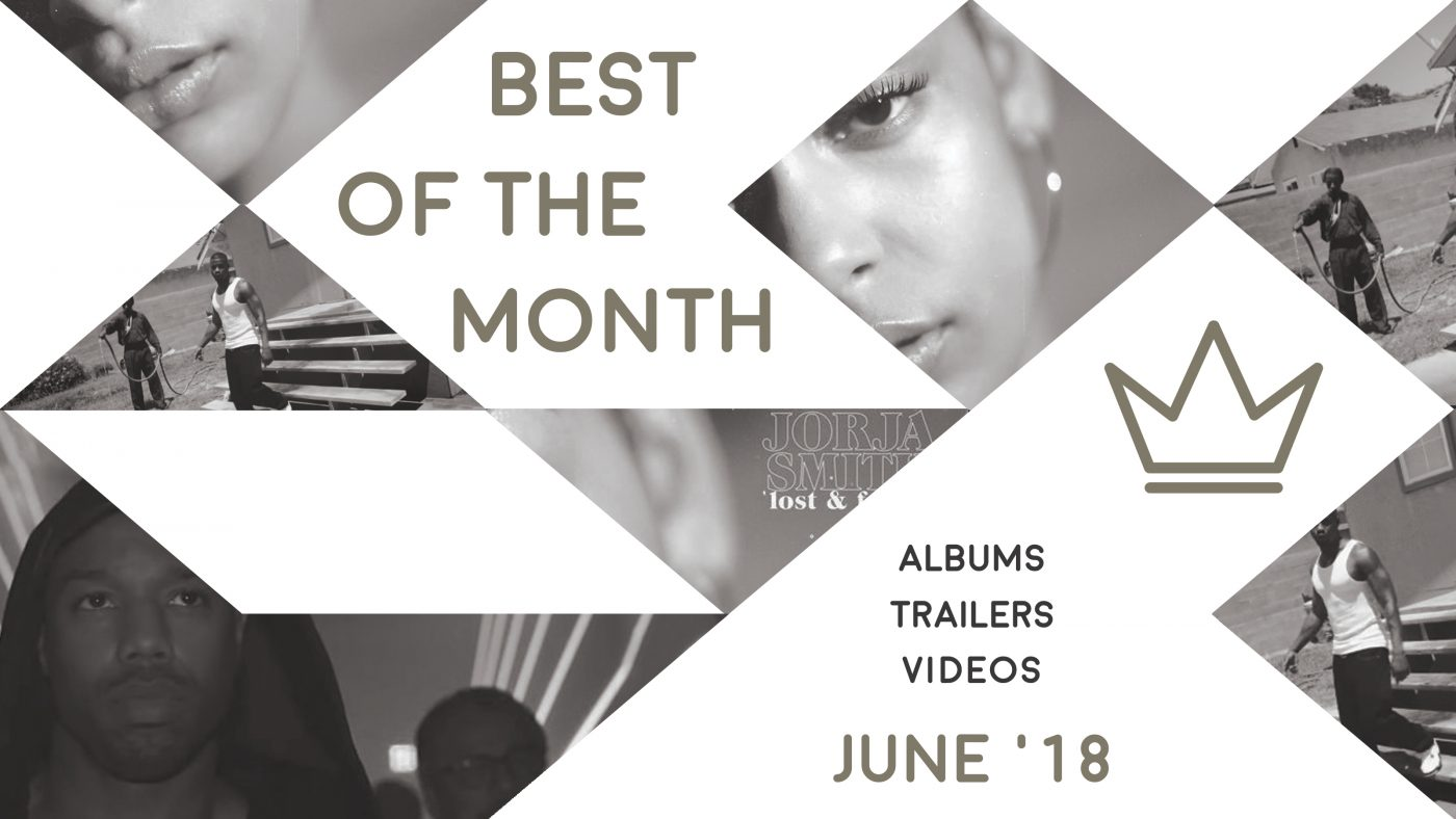 Best of the Month: June 2018   Features   LIVING LIFE FEARLESS