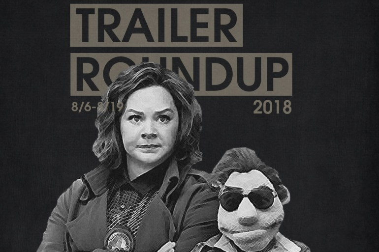 Trailer Roundup 8/6-8/19 | Reactions | LIVING LIFE FEARLESS