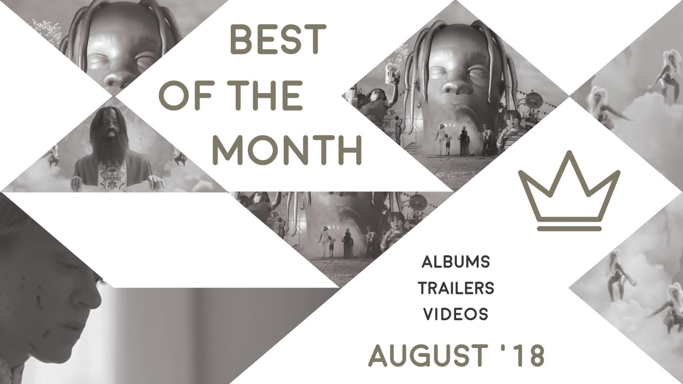 Best of the Month: August 2018   Features   LIVING LIFE FEARLESS
