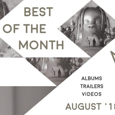Best of the Month: August 2018 | Features | LIVING LIFE FEARLESS