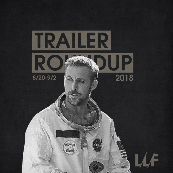 Trailer Roundup 8/20-9/2 | Reactions | LIVING LIFE FEARLESS