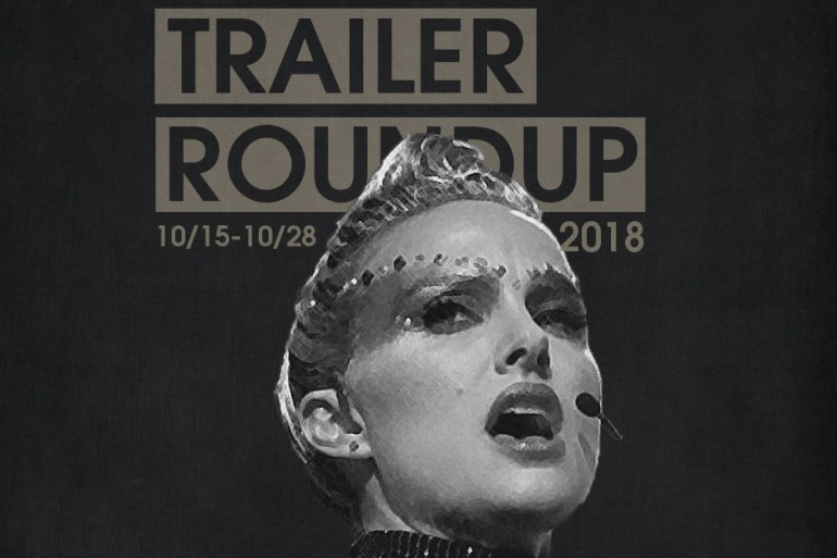 Trailer Roundup 10/15-10/28 | Reactions | LIVING LIFE FEARLESS