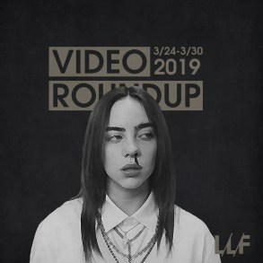 Video Roundup 3/24-3/30 | News | LIVING LIFE FEARLESS