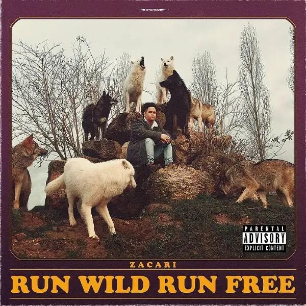Zacari - Run Wild Run Free   Reactions   LIVING LIFE FEARLESS