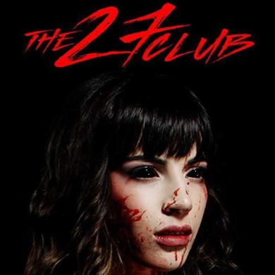 'The 27 Club' is a new horror movie based on one of rock music's darkest conspiracy theories | News | LIVING LIFE FEARLESS