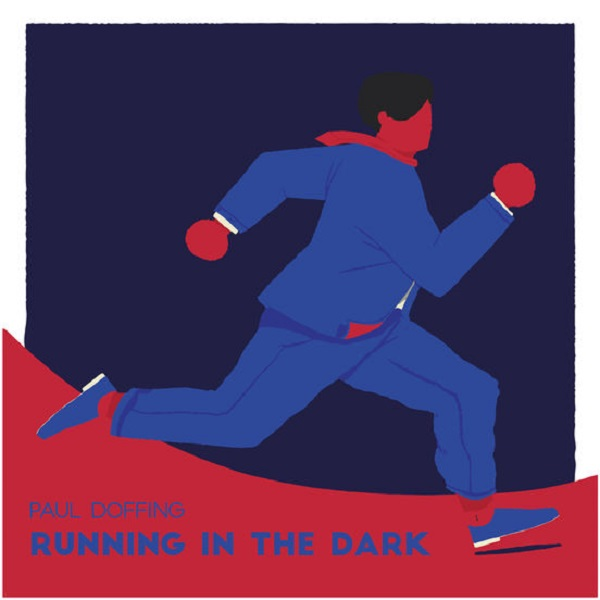 Paul Doffing - Running in the Dark | Reactions | LIVING LIFE FEARLESS