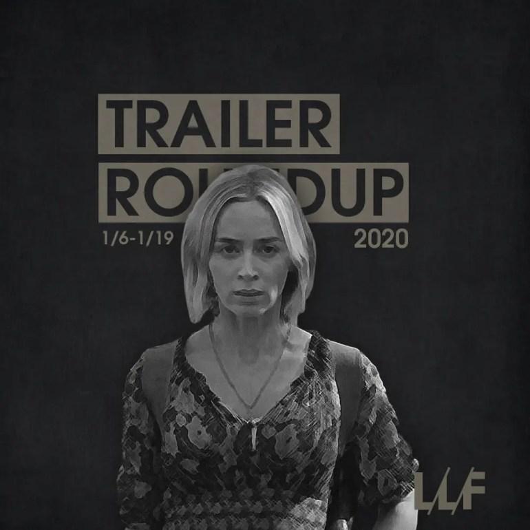 Trailer Roundup 1/6-1/19   News   LIVING LIFE FEARLESS