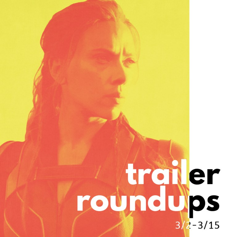 Trailer Roundup 3/2-3/15 | News | LIVING LIFE FEARLESS