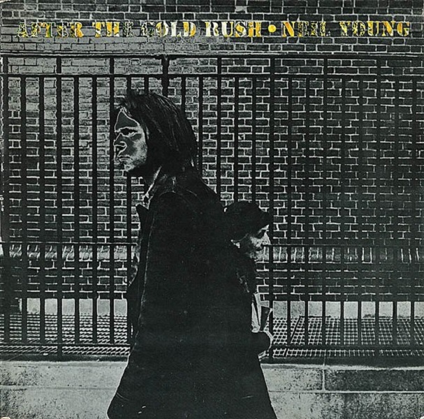 Neil Young set to release 50th Anniversary reissue of 'After The Gold Rush' | News | LIVING LIFE FEARLESS