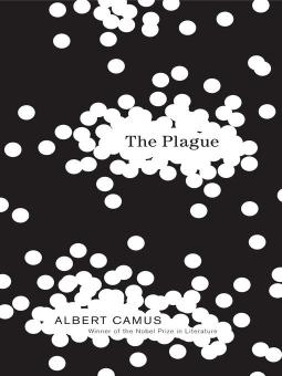 Sickeningly Familiar: How Albert Camus' 'The Plague' Hits Way Too Close to Home | Features | LIVING LIFE FEARLESS