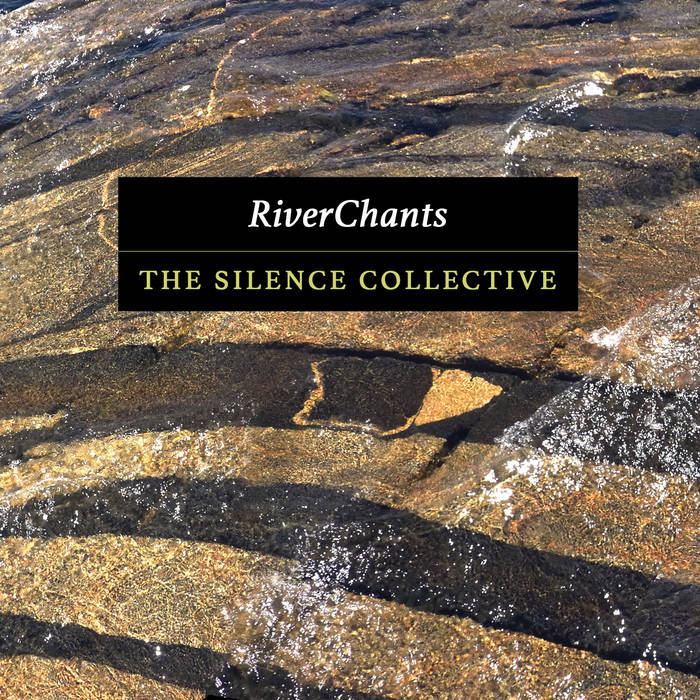 The Silence Collective - 'RiverChants' Reaction   Opinions   LIVING LIFE FEARLESS