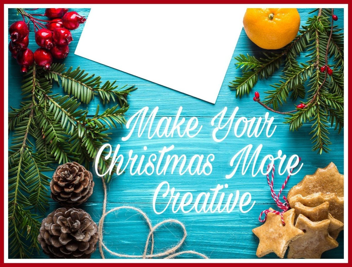 Make Your Christmas More Creative