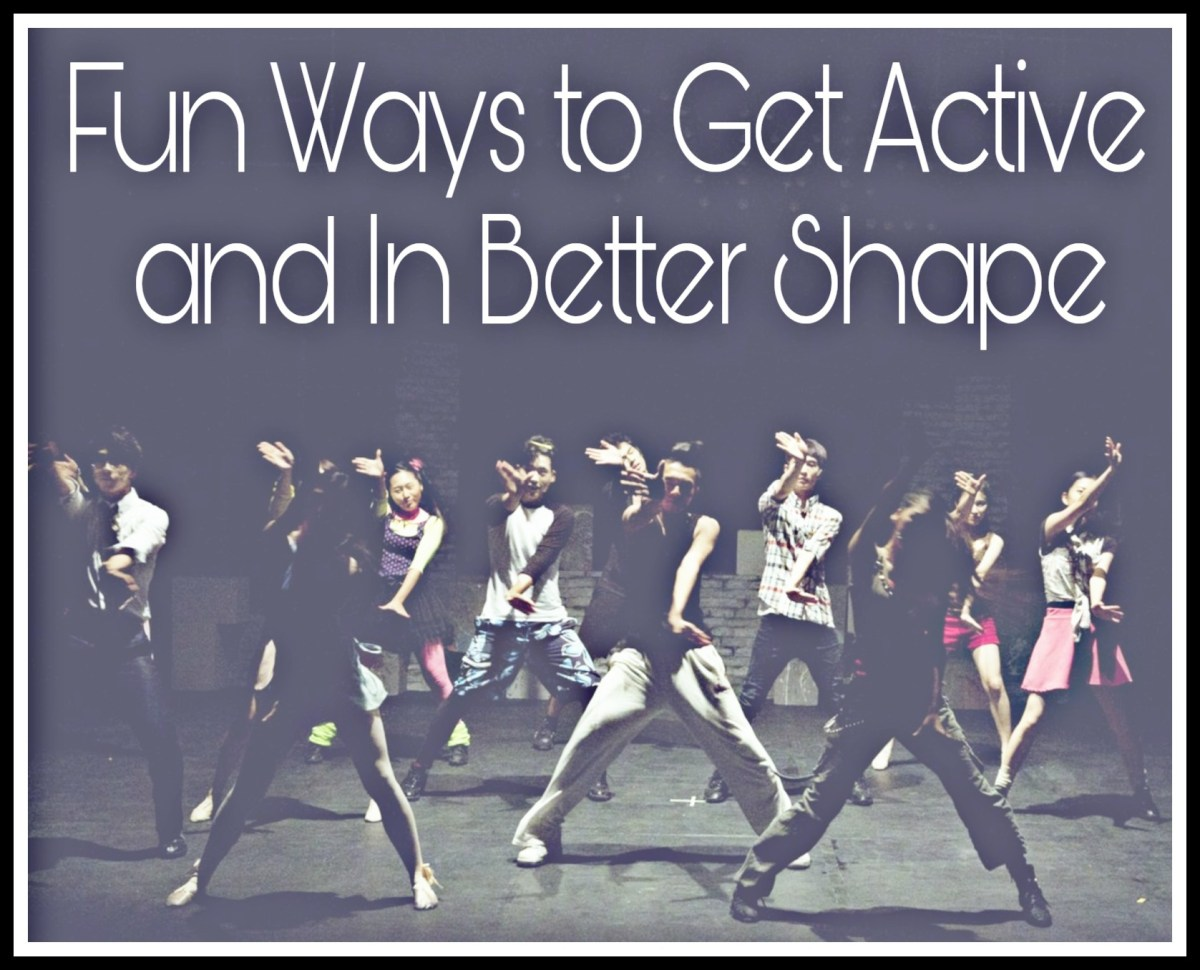 Fun Ways to Get Active and In Better Shape