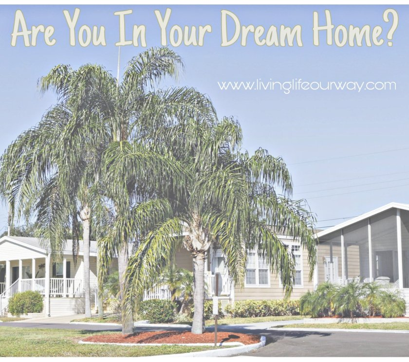 Are You In Your Dream Home?