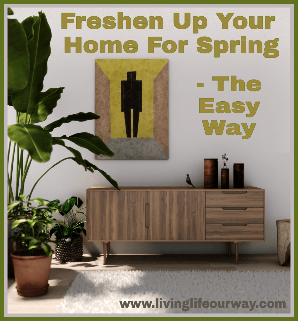 Freshen Up Your Home For Spring – The Easy Way