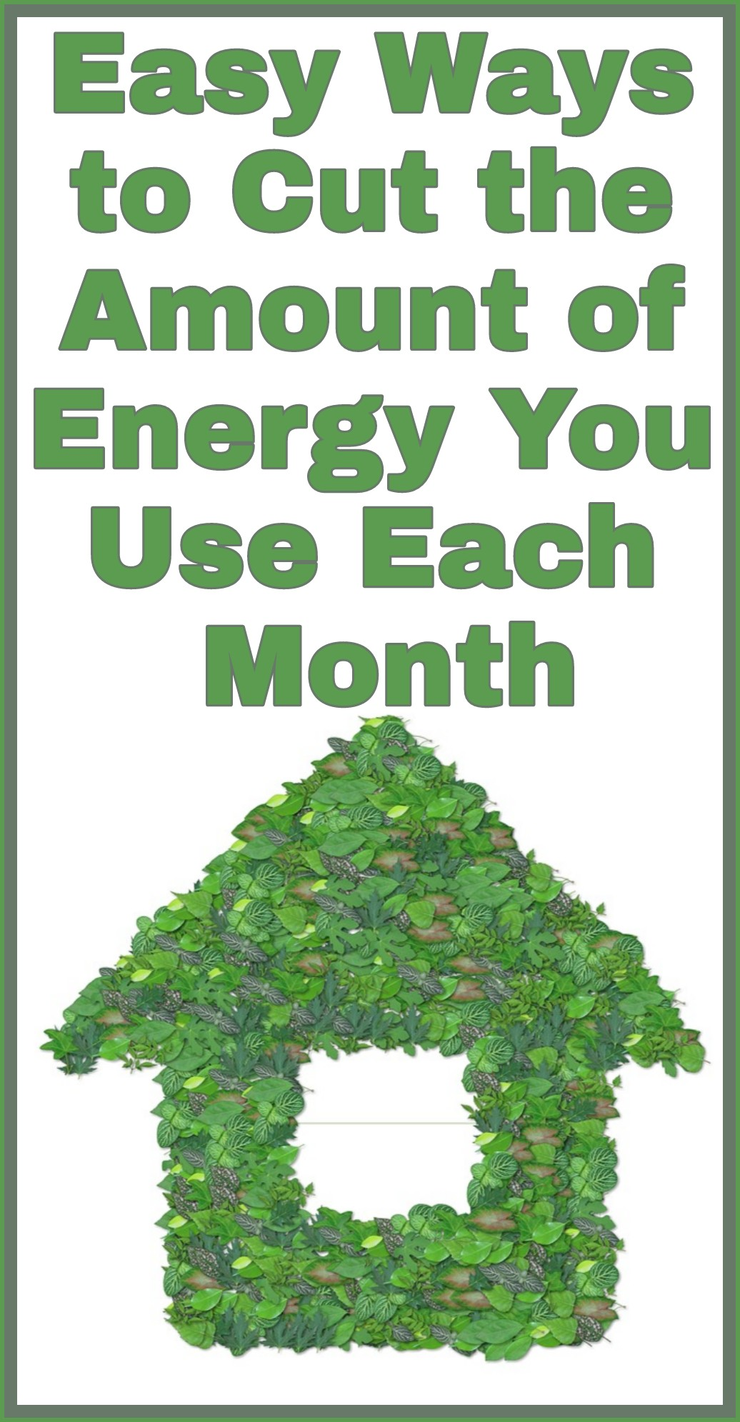Easy Ways to Cut the Amount of Energy You Use Each Month