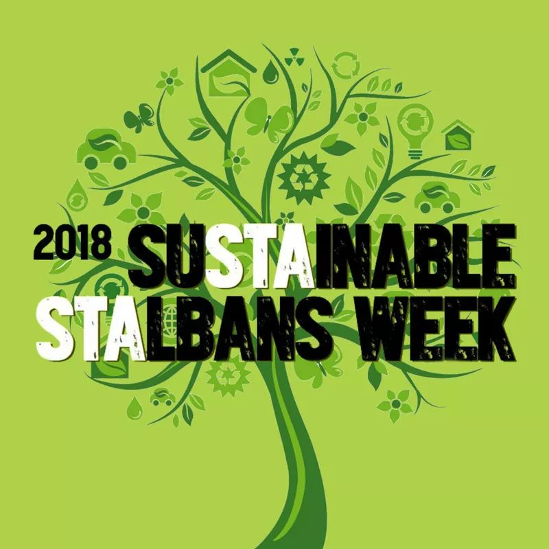 Sustainable St Albans Week 2018 and Launch of Plastic Free St Albans!