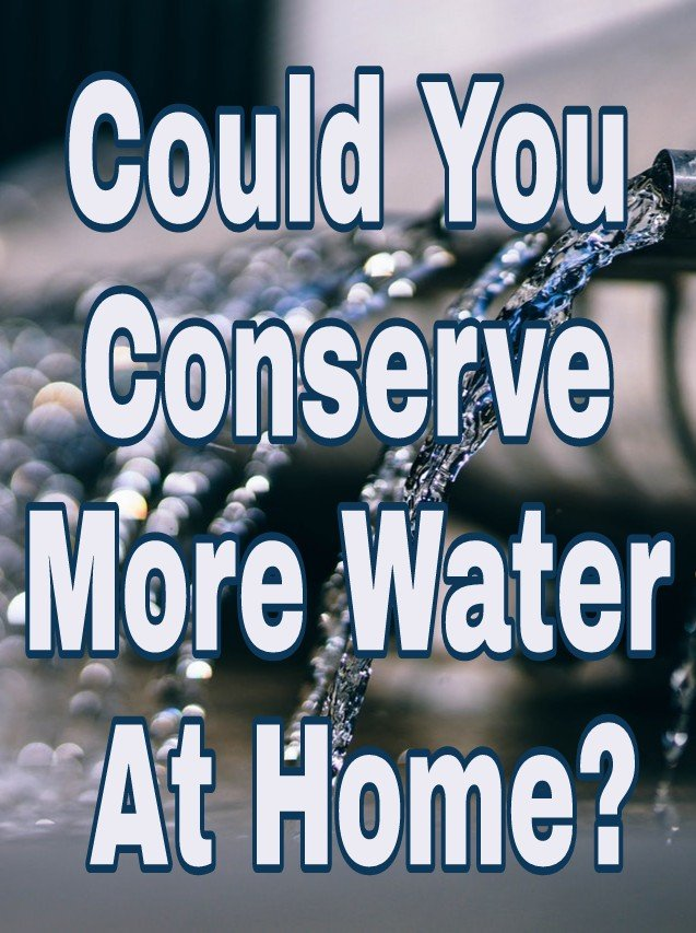Could You Conserve More Water At Home? Background image of flowing water from pipe