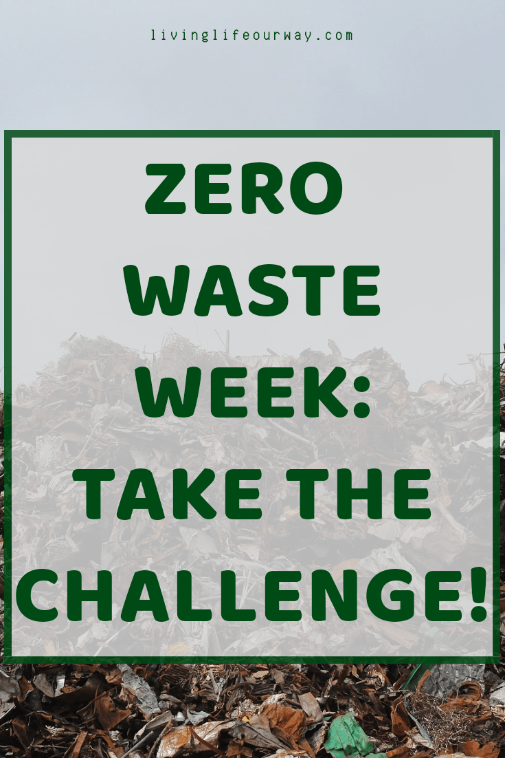 Zero Waste Week: Take the Challenge!