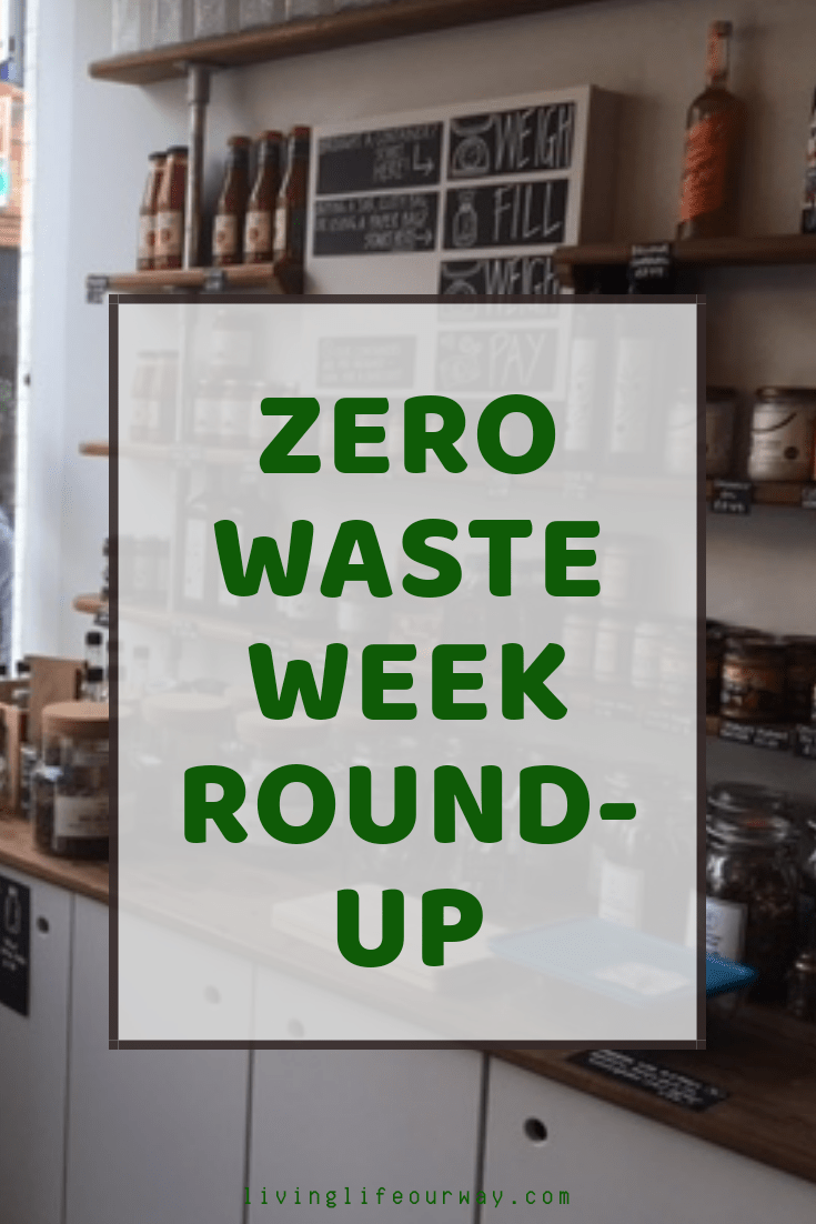 Zero Waste Week Round-Up #zerowasteweek