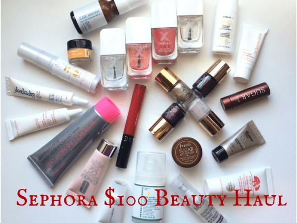 Sephora $100 Beauty Haul