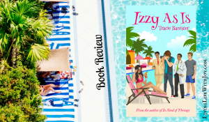 Izzy As Is by Tracie Bannister