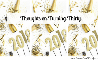 Thoughts on Turning Thirty
