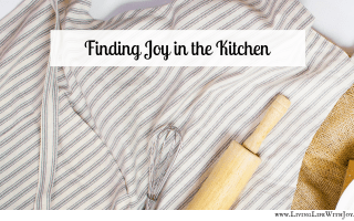 Finding Joy in the Kitchen