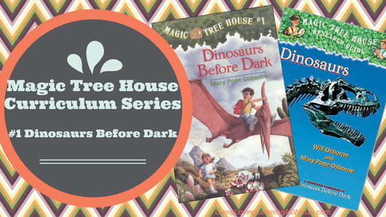 Magic Tree House Curriculum: Dinosaurs Before Dark (Book 1)
