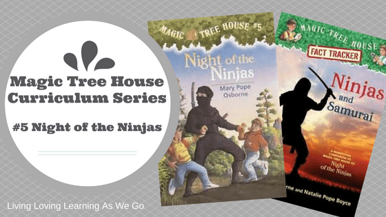 Magic Tree House Curriculum: Night of the Ninjas (Book 5)