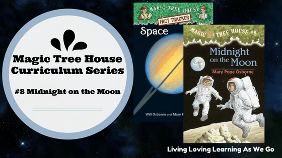Magic Tree House Curriculum: Midnight on the Moon (Book 8)