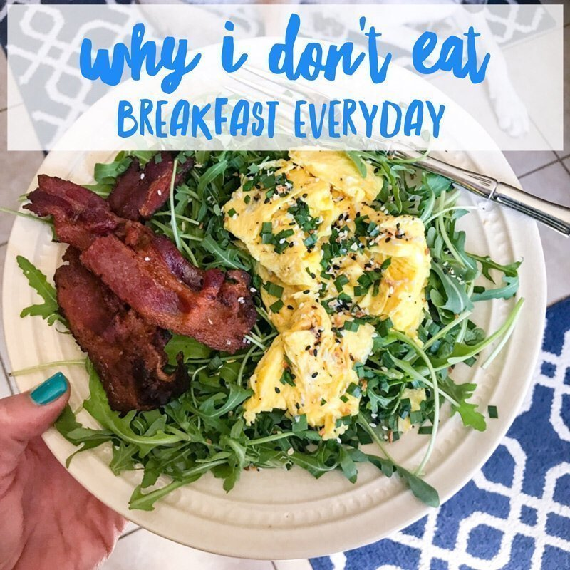 Why I Don't Eat Breakfast Everyday