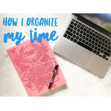 How I Organize My Time