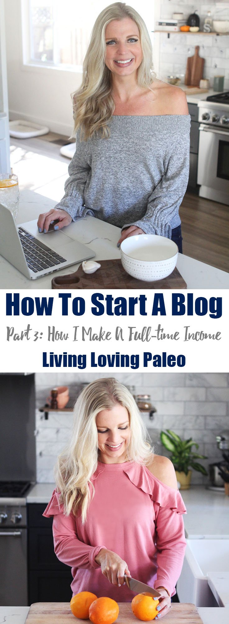 How To Start A Blog – Part 3: How I Make A Full-time Income