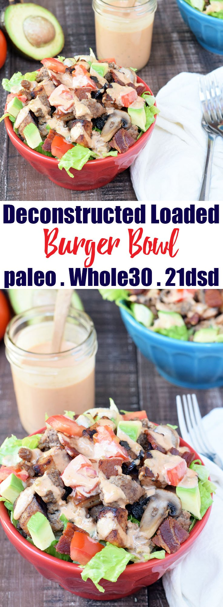 Deconstructed Loaded Burger Bowl