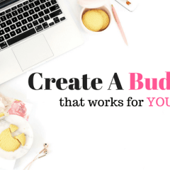 Create A Better Budget To Achieve Financial Freedom Today