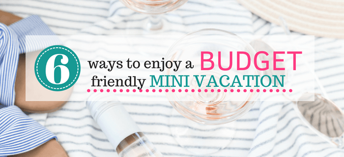 6 Tips To Save More Money When Planning A Fun Weekend Trip