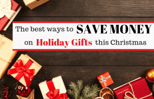 The Best Ways To Save Money On Holiday Gifts This Christmas