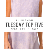 lululemon Tuesday Top 5 (2/11/20)