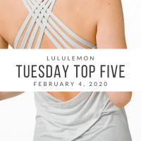 lululemon Tuesday Top 5 (2/4/20)