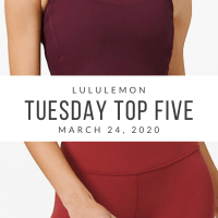 lululemon Tuesday Top 5 (3/24/20)