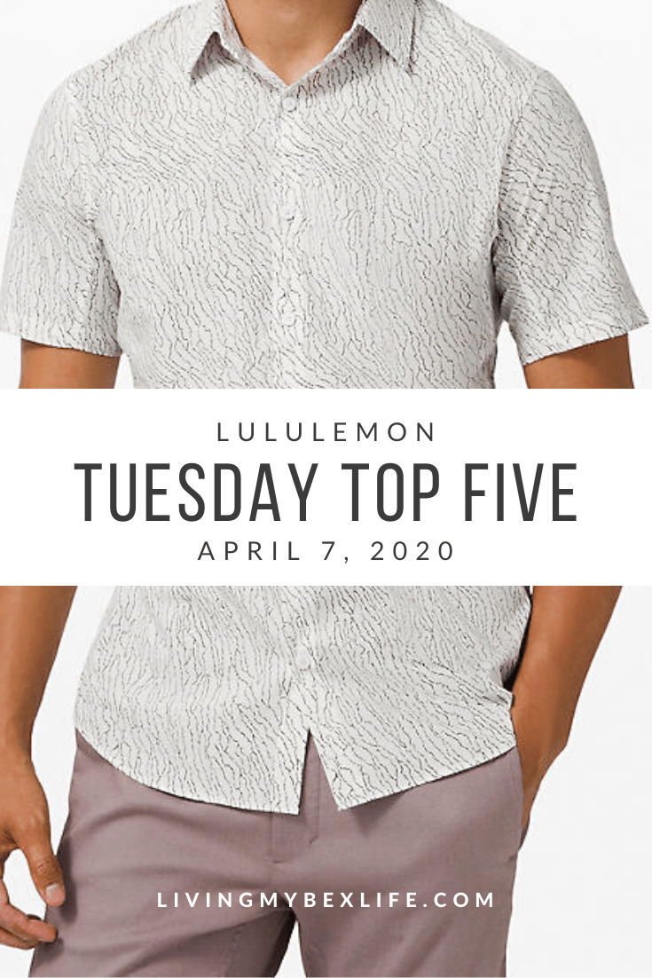 lululemon Tuesday Top 5 (4/7/20)
